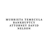 Murrieta Temecula Bankruptcy Attorney David Nelson