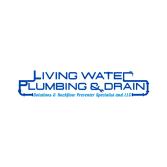 Living Water Plumbing and Drain Solutions LLC.
