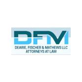 Dearie, Fischer & Mathews LLC