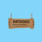 Dirtworks & Bobcat Service