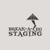 Break A Leg Staging