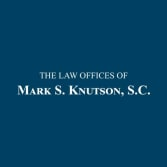 The Law Offices of Mark S. Knutson, S.C.