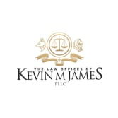 The Law Offices of Kevin M. James, PLLC
