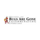 Bugs Are Gone Exterminating