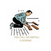 You Call We Install Flooring