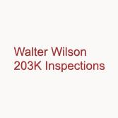 Walter Wilson 203K Inspections