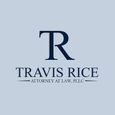 Travis Rice Attorney at Law, PLLC