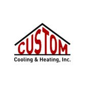 Custom Cooling & Heating, Inc.