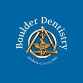 Boulder Dentistry Michael A Bentz DDS