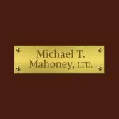 Michael T. Mahoney, Ltd.