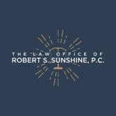 The Law Office of Robert S. Sunshine, P.C.