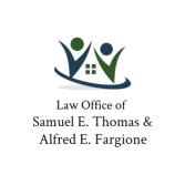 Law Office of Samuel E. Thomas & Alfred E. Fargione