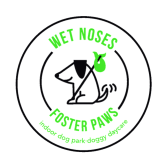 Wet Noses Foster Paws