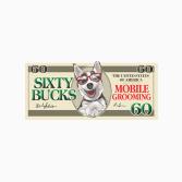 60 Bucks Mobile Grooming