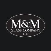 M&M Glass Company LLC