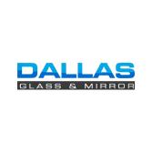 Dallas Glass &  Mirror