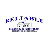 Reliable Glass & Mirror