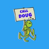 Doug the Bug Termite, Pest Control