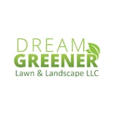 Dream Greener Lawn & Landscape, LLC