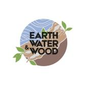 Earth, Water & Wood