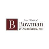 Law Offices of Bowman & Associates, APC