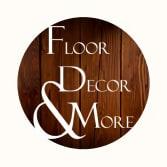 Floor Decor & More