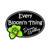 Every Bloom'n Thing