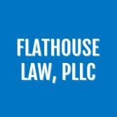 Flathouse Law, PLLC