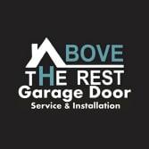 Above The Rest Garage Doors