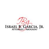 Attorney, Israel B. Garcia, Jr.