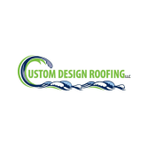 Custom Design Roofing, LLC