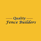 Quality Fence Builders