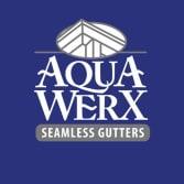 Aqua Werx Seamless Gutters