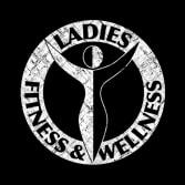 Ladies Fitness & Wellness