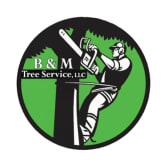 B&M Tree Service, LLC