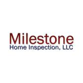 Milestone Home Inspection, LLC