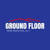 Ground Floor Home Inspection, LLC