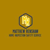 Matthew Renshaw Home Inspection Safety Service