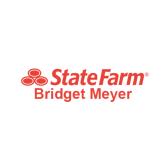 Bridget Meyer - State Farm Insurance Agent