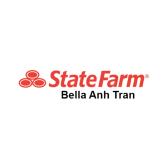Bella Anh Tran - State Farm Insurance Agent