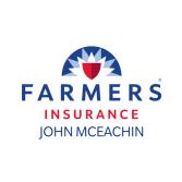 John Mceachin - Farmers Insurance Agent