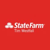 Tim Westfall - State Farm Insurance Agent
