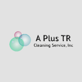 A Plus TR Cleaning Service, Inc