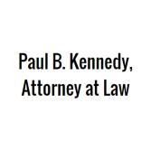 Paul B. Kennedy, Attorney at Law