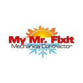 My Mr. Fixit Mechanical Contractor, LLC