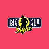Big Guy Signs