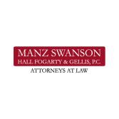 Manz Swanson Hall Fogarty & Gellis, P.C. Attorneys at Law