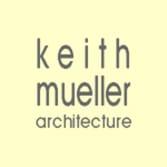 Keith Mueller Architecture