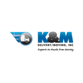K & M Delivery Moving, Inc.