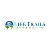 Life Trails Insurance Agency, Inc.